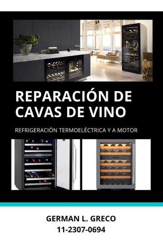 reparacion plaquetas,cavas de vino,lavarropas ,splits,