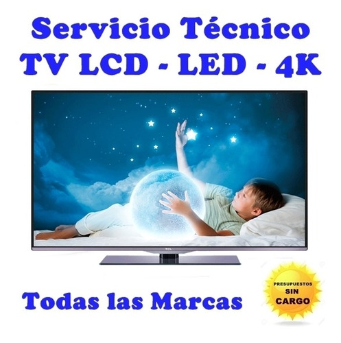 reparación servicio técnico tv lcd led smart todas marcas