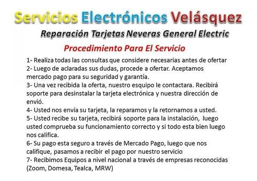 (reparacion) tarjeta nevera ge profiel artica 200d4852g016