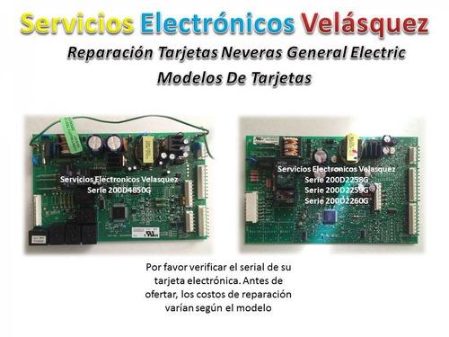 (reparacion) tarjeta nevera general electric 200d2260g008