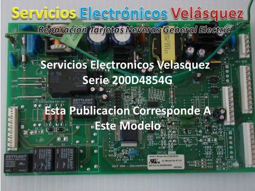 reparacion tarjeta nevera general electric 200d4854g