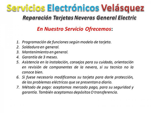 reparacion tarjeta nevera general electric 200d6221g