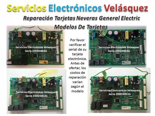reparacion tarjeta  nevera general electric 200d6221g010