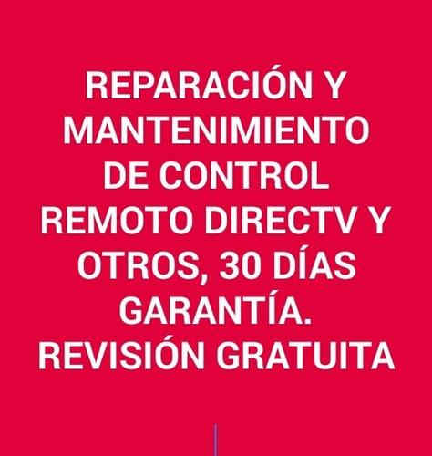 reparación y mantenimiento de control directv y otros