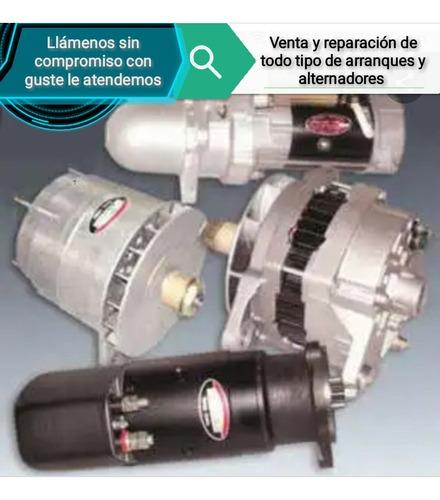 reparacion y venta de arranques y alternadores de 12v y 24v