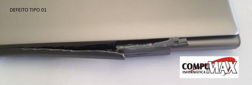 reparo conserto carcaça ultrabook np530 np530u3c np530u3b