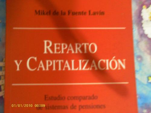 reparto y capitalizacion  (estudio comparado de pensiones)