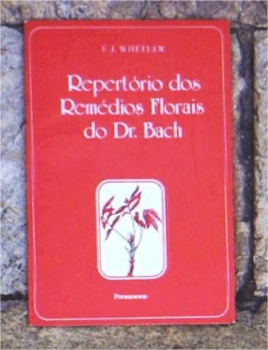 repertorio dos remedios florais do dr. bach - f.j.weeler