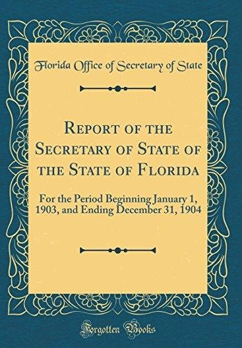 report of the secretary of state of the state of florida : f