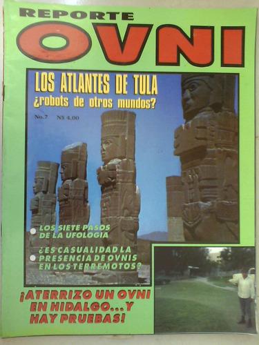 reporte ovni revista no.7 atlantes de tula ufologia ovnis