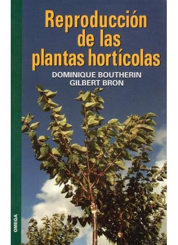 reproducción de las plantas hortícolas(libro )