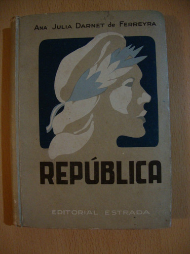 republica - darnet de ferreyra - editorial estrada
