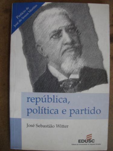 república política e partido jose sebastião witter 84