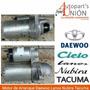 Motor De Arranque Daewoo Lanos / Nubira / Tacuma