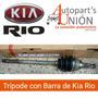 Tripoide Con Barra De Kia Rio