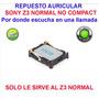 Sony Xperia Z3 Auricular Parlante Oido Sony Z3 Con Boleta