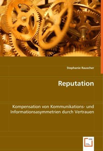 reputation: kompensation von kommunikations- und informatio