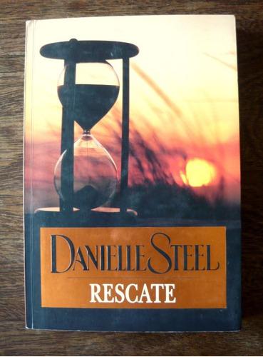 rescate, danielle steel, ed. plaza y janés
