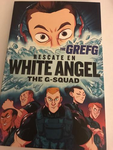 rescate en white angel. the g squad - the grefg
