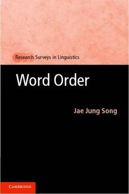 Word Order (Research Surveys in Linguistics)