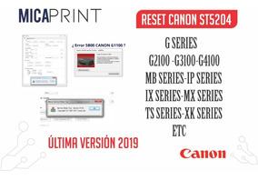 Reset Canon V5204 Full- Serie G -g2100-g3100 Y Mas-ilimitado