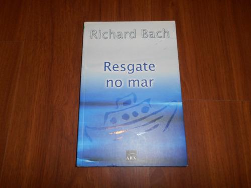 resgate no mar - richard bach