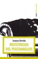 resistencias del psicoanalisis jacques derrida  ed. paidos