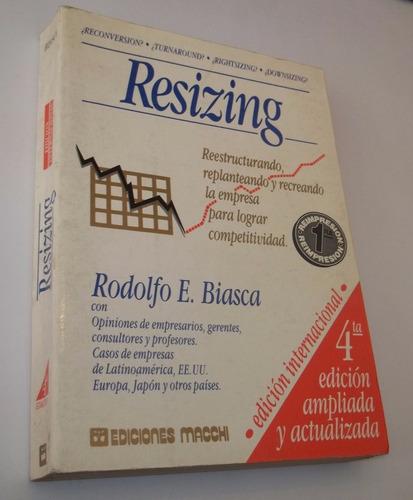 resizing, rodolfo biasca.