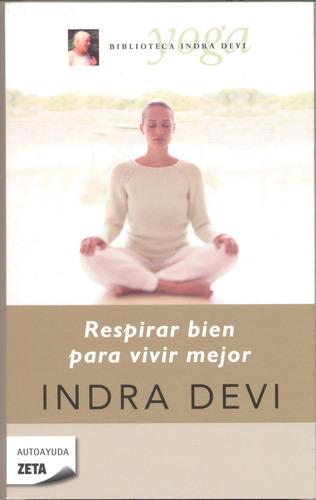 respirar bien para vivir mejor - indra devi