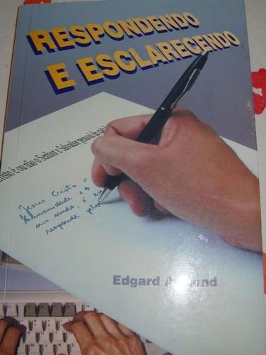 respondendo e esclarecendo - edgard armond