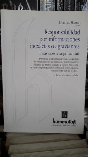 responsabilidad por informaciones inexactas o agraviantes.