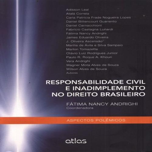responsabilidade civil e inadimplemento no direito brasileir