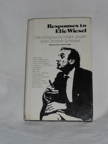 responses to elie wiesel. harry james carfas. persea books.