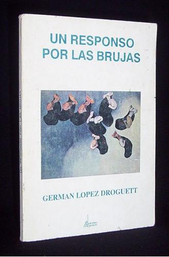 responso por las brujas german lopez novela realismo mágico