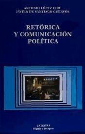 retórica y comunicación política(libro ciencias políticas)