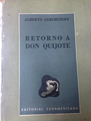 retorno a don quijote. alberto gerchunoff. prologo de borges