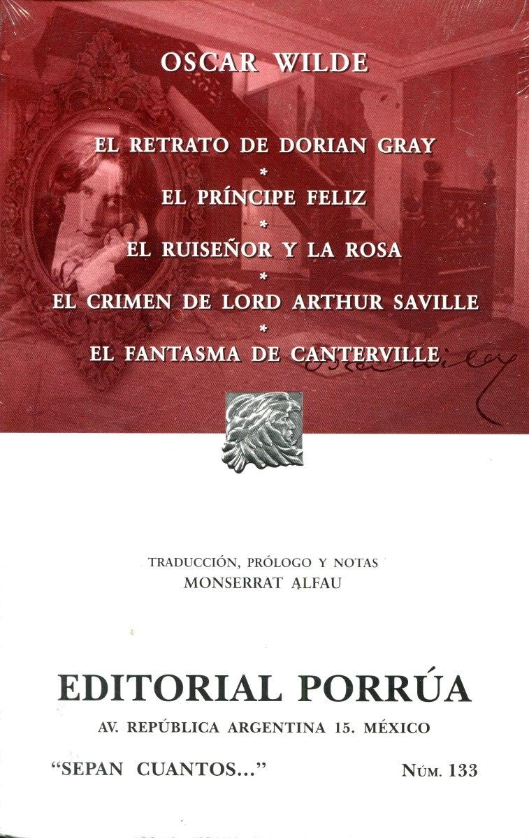 Retrato De Dorian Gray / Principe Feliz / Ruiseñor Y
