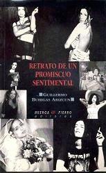 retrato de un promiscuo sentimental(libro novela y narrativa