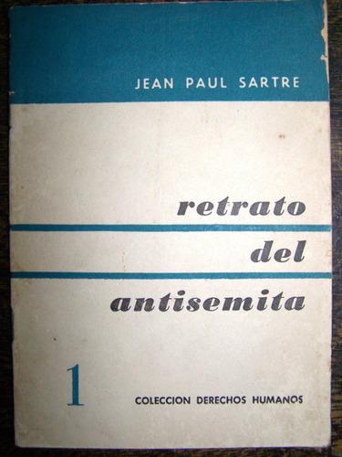 retrato del antisemita * jean paul sartre *
