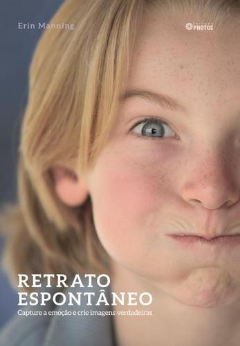 retrato espontâneo - capture a emoção e crie imagens verd