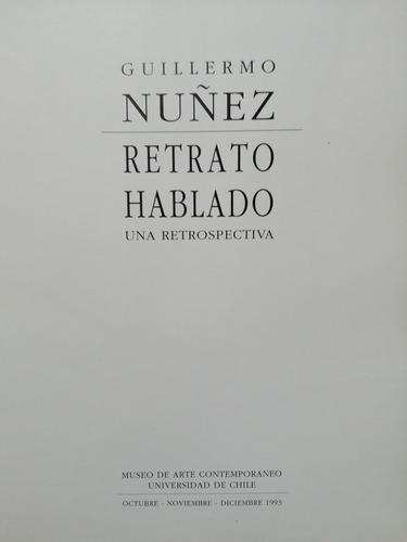 retrato hablado. guillermo núñez. libro arte chileno