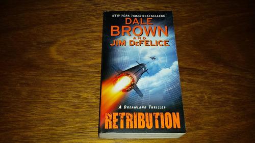 retribution - dreamland thriller - dale brown e jim defelice
