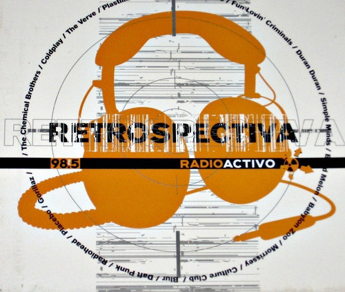 retrospectiva 98.5 radioactivo cd  coldplay,placebo,gorillaz