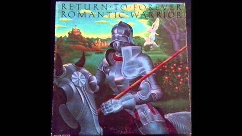 return to forever  romantic warrior  vinilo