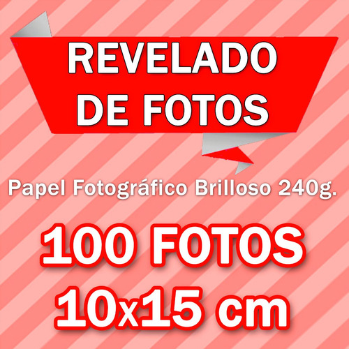 revelado de fotos 100 10x15cm