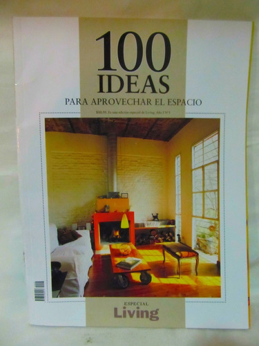 revista 100 ideas para aprovechar el espacio año 1 nro 1
