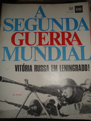revista a segunda guerra mundial,codex,nr 68,feb,fab,batalha