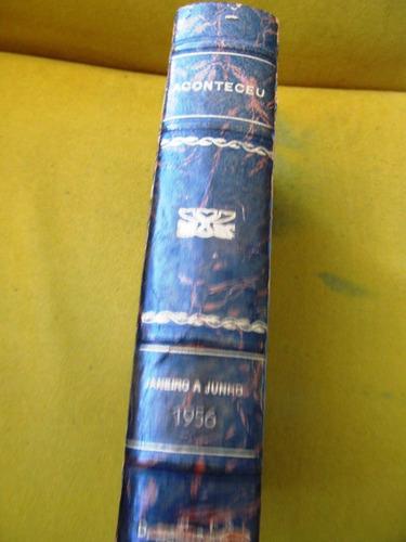 revista aconteceu (5)1956 janeiro a junho rio grafica anilza
