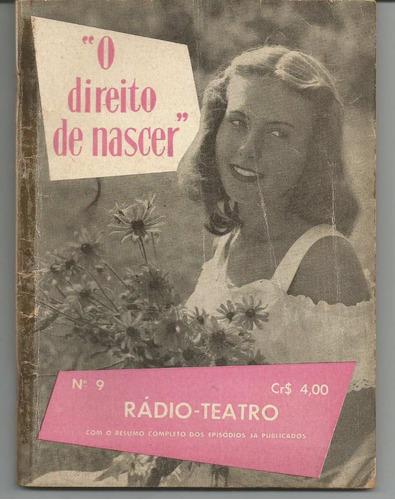 revista antiga - o direito de nascer - nº 9 - rádio - teatro