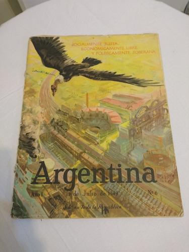 revista argentina año i - 1º de julio de 1949 - nº 6